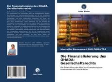 Portada del libro de Die Finanzialisierung des OHADA-Gesellschaftsrechts