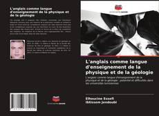 Portada del libro de L'anglais comme langue d'enseignement de la physique et de la géologie