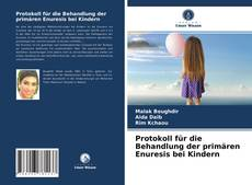 Portada del libro de Protokoll für die Behandlung der primären Enuresis bei Kindern