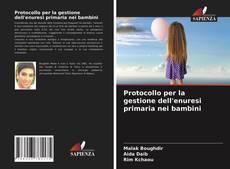 Couverture de Protocollo per la gestione dell'enuresi primaria nei bambini