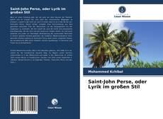 Buchcover von Saint-John Perse, oder Lyrik im großen Stil
