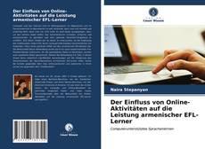 Обложка Der Einfluss von Online-Aktivitäten auf die Leistung armenischer EFL-Lerner