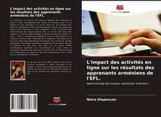 Обложка L'impact des activités en ligne sur les résultats des apprenants arméniens de l'EFL.
