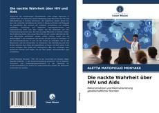 Capa do livro de Die nackte Wahrheit über HIV und Aids