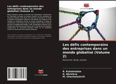 Bookcover of Les défis contemporains des entreprises dans un monde globalisé (Volume 2)