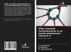 Bookcover of Sfide aziendali contemporanee in un mondo globalizzato (Volume 2)