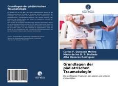 Обложка Grundlagen der pädiatrischen Traumatologie