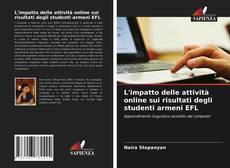 Copertina di L'impatto delle attività online sui risultati degli studenti armeni EFL
