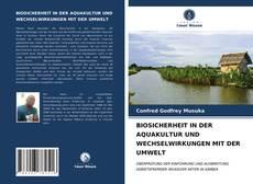 Bookcover of BIOSICHERHEIT IN DER AQUAKULTUR UND WECHSELWIRKUNGEN MIT DER UMWELT