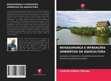 BIOSEGURANÇA E INTERAÇÕES AMBIENTAIS DA AQUICULTURA的封面