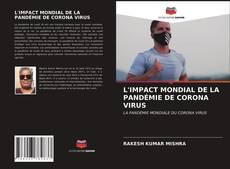 L'IMPACT MONDIAL DE LA PANDÉMIE DE CORONA VIRUS的封面