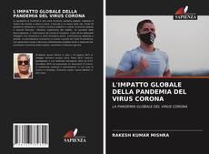 L'IMPATTO GLOBALE DELLA PANDEMIA DEL VIRUS CORONA的封面