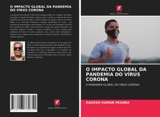 O IMPACTO GLOBAL DA PANDEMIA DO VÍRUS CORONA的封面