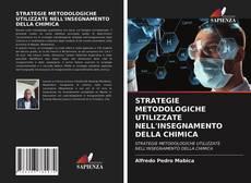 Portada del libro de STRATEGIE METODOLOGICHE UTILIZZATE NELL'INSEGNAMENTO DELLA CHIMICA