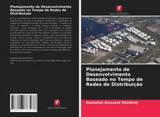 Обложка Planejamento de Desenvolvimento Baseado no Tempo de Redes de Distribuição