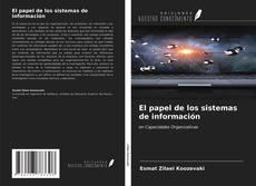 Bookcover of El papel de los sistemas de información