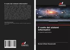Bookcover of Il ruolo dei sistemi informativi