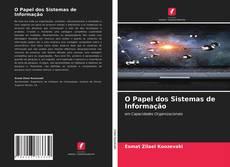 Bookcover of O Papel dos Sistemas de Informação