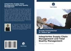 Capa do livro de Integriertes Supply Chain Management und Total Quality Management