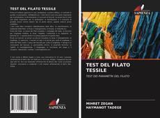 Bookcover of TEST DEL FILATO TESSILE