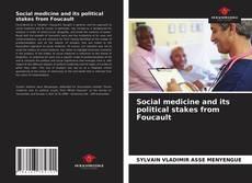 Borítókép a  Social medicine and its political stakes from Foucault - hoz