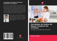 Buchcover von Correlatos do Índice de Massa Corporal em Crianças