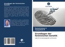 Grundlagen der forensischen Genetik的封面
