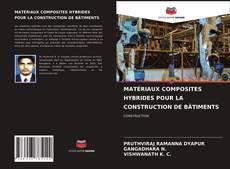 Bookcover of MATÉRIAUX COMPOSITES HYBRIDES POUR LA CONSTRUCTION DE BÂTIMENTS