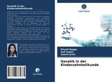 Genetik in der Kinderzahnheilkunde的封面