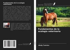 Couverture de Fundamentos de la ecología veterinaria