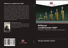 """Réflexes conditionnés""""GDP""""的封面"""