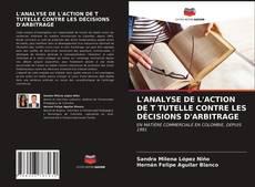 Buchcover von L'ANALYSE DE L'ACTION DE T TUTELLE CONTRE LES DÉCISIONS D'ARBITRAGE