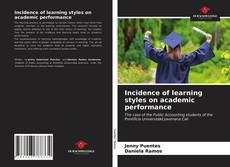 Bookcover of Incidence of learning styles on academic performance