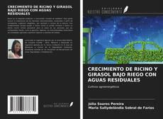 Portada del libro de CRECIMIENTO DE RICINO Y GIRASOL BAJO RIEGO CON AGUAS RESIDUALES