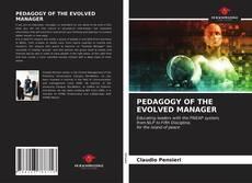 Capa do livro de PEDAGOGY OF THE EVOLVED MANAGER