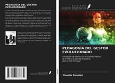 Capa do livro de PEDAGOGÍA DEL GESTOR EVOLUCIONADO