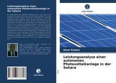 Bookcover of Leistungsanalyse einer autonomen Photovoltaikanlage in der Sahara