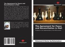 Bookcover of The Agreement for Peace and Reconciliation in Mali
