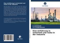 Bookcover of Eine einführung in sicherheit und risiko in der industrie