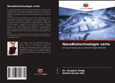 NanoBiotechnologie verte kitap kapağı