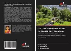 Bookcover of SISTEMI DI MEMORIE IBRIDE DI CLASSE DI STOCCAGGIO