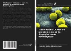 Portada del libro de Tipificación SCCmec de aislados clínicos de Staphylococcus haemolyticus
