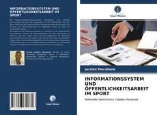 INFORMATIONSSYSTEM UND ÖFFENTLICHKEITSARBEIT IM SPORT kitap kapağı