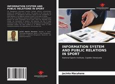 Bookcover of INFORMATION SYSTEM AND PUBLIC RELATIONS IN SPORT