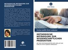 Bookcover of METHODISCHE BEFÄHIGUNG ZUR WISSENSCHAFTLICHEN PRODUKTION
