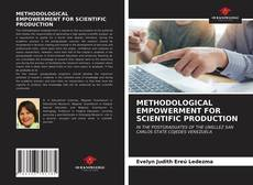 Bookcover of METHODOLOGICAL EMPOWERMENT FOR SCIENTIFIC PRODUCTION