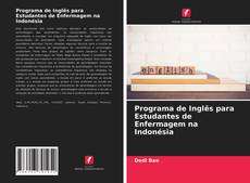 Programa de Inglês para Estudantes de Enfermagem na Indonésia的封面
