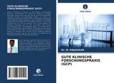 Buchcover von GUTE KLINISCHE FORSCHUNGSPRAXIS (GCP)