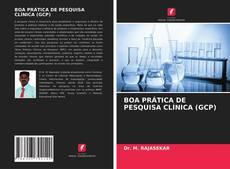 Buchcover von BOA PRÁTICA DE PESQUISA CLÍNICA (GCP)