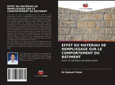 Portada del libro de EFFET DU MATÉRIAU DE REMPLISSAGE SUR LE COMPORTEMENT DU BÂTIMENT